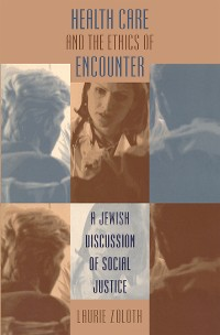 Cover Health Care and the Ethics of Encounter