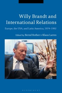 Cover Willy Brandt and International Relations