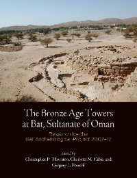 Cover The Bronze Age Towers at Bat, Sultanate of Oman