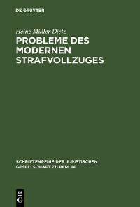 Cover Probleme des modernen Strafvollzuges