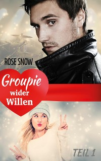 Cover Groupie wider Willen