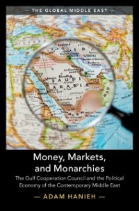 Cover Money, Markets, and Monarchies