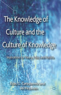 Cover The Knowledge of Culture and the Culture of Knowledge
