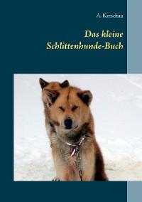 Cover Das kleine Schlittenhunde-Buch