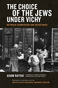 Cover Choice of the Jews under Vichy, The