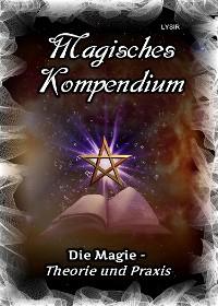 Cover Magisches Kompendium - Magie - Theorie und Praxis