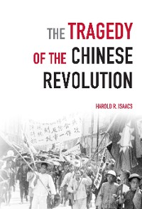 Cover The Tragedy of the Chinese Revolution