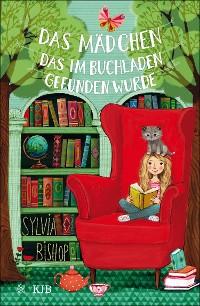 Cover Das Mädchen, das im Buchladen gefunden wurde