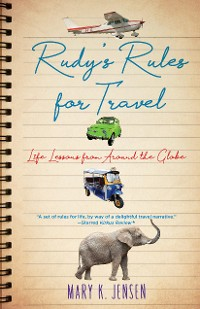 Cover Rudy's Rules for Travel