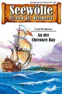 Cover Seewölfe - Piraten der Weltmeere 461