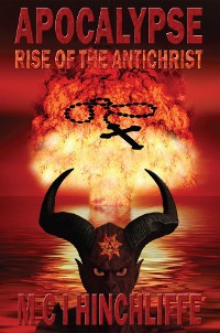 Cover APOCALYPSE - RISE OF THE ANTICHRIST