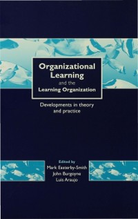 Cover Organizational Learning and the Learning Organization