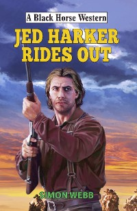 Cover Jed Harker Rides Out