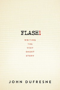 Cover FLASH!: Writing the Very Short Story