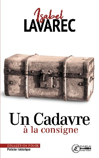 Cover Un Cadavre à la consigne