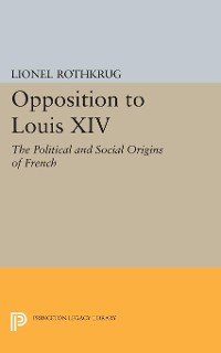 Cover Opposition to Louis XIV