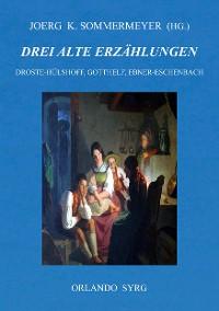 Cover Drei alte Erzählungen