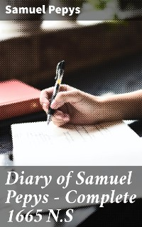 Cover Diary of Samuel Pepys — Complete 1665 N.S
