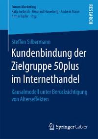 Cover Kundenbindung der Zielgruppe 50plus im Internethandel