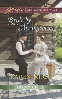 Cover Bride By Arrangement (Mills & Boon Love Inspired Historical) (Cowboy Creek, Book 3)