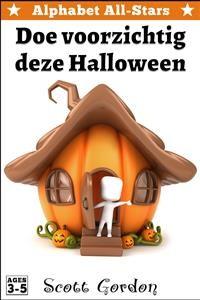 Cover Alphabet All-Stars: Doe voorzichtig deze Halloween