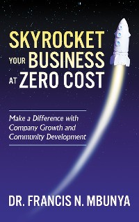 Cover Skyrocket Your Business at Zero Cost