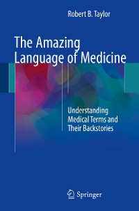Cover The Amazing Language of Medicine