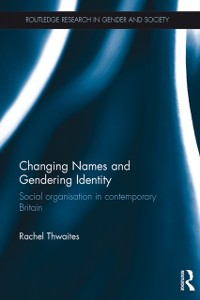 Cover Changing Names and Gendering Identity