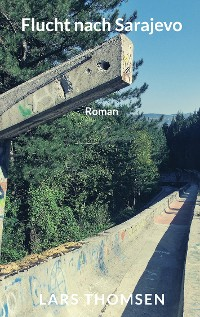 Cover Flucht nach Sarajevo