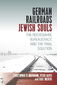 Cover German Railroads, Jewish Souls