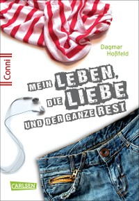 Cover Conni 15 1: Mein Leben, die Liebe und der ganze Rest