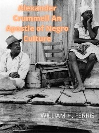Cover Alexander Crummell An Apostle Of Negro Culture