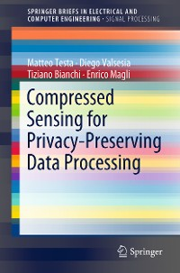 Cover Compressed Sensing for Privacy-Preserving Data Processing
