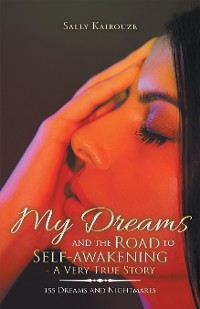 Cover My Dreams and the Road to Self-Awakening - a Very True Story