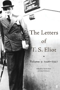 Cover The Letters of T. S. Eliot Volume 3: 1926-1927