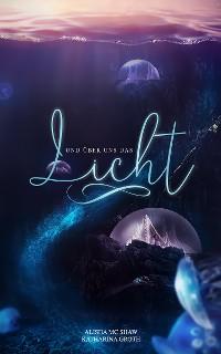 Cover Und über uns das Licht