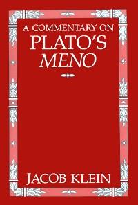 Cover A Commentary on Plato's Meno