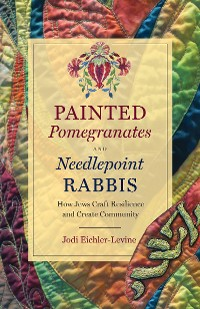 Cover Painted Pomegranates and Needlepoint Rabbis