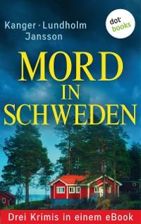 Cover Mord in Schweden: Drei Krimis in einem eBook