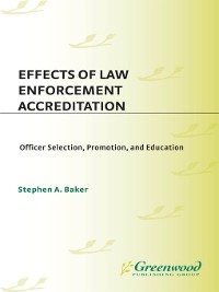 Cover Effects of Law Enforcement Accreditation