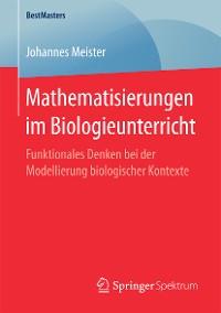 Cover Mathematisierungen im Biologieunterricht