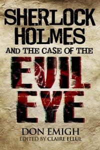 Cover Sherlock Holmes and The Case of The Evil Eye