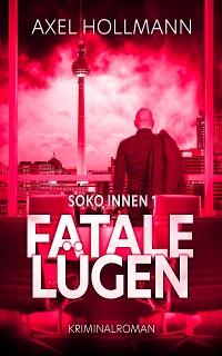 Cover Fatale Lügen