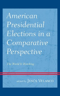 Cover American Presidential Elections in a Comparative Perspective