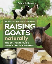 Cover Raising Goats Naturally, 2nd Edition