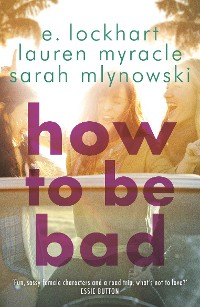 Cover How to Be Bad