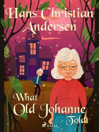 Cover What Old Johanne Told