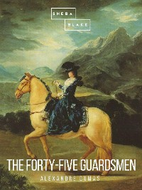 Cover The Forty-Five Guardsmen