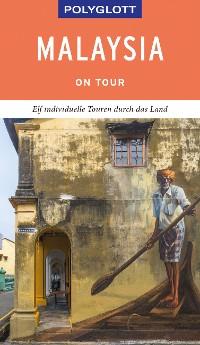 Cover POLYGLOTT on tour Reiseführer Malaysia