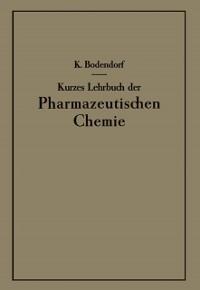 Cover Kurzes Lehrbuch der Pharmazeutischen Chemie